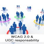Le responsabilità nella generazione dei contenuti nel web partecipativo. La risposta delle WCAG2.0